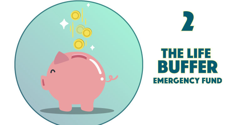 2. The Life Buffer Emergency Fund
