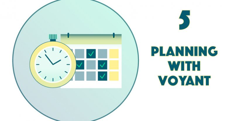 5. Planning With Voyant